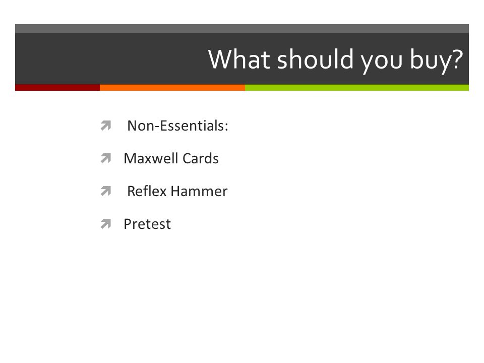 What should you buy? Non-Essentials: Maxwell Cards Reflex Hammer Pretest