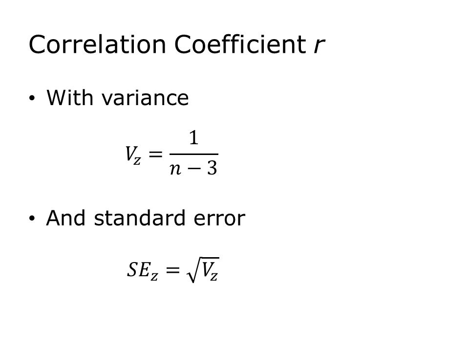 Correlation Coefficient r With variance And standard error