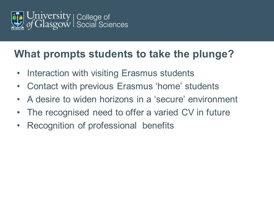 What prompts students to take the plunge.