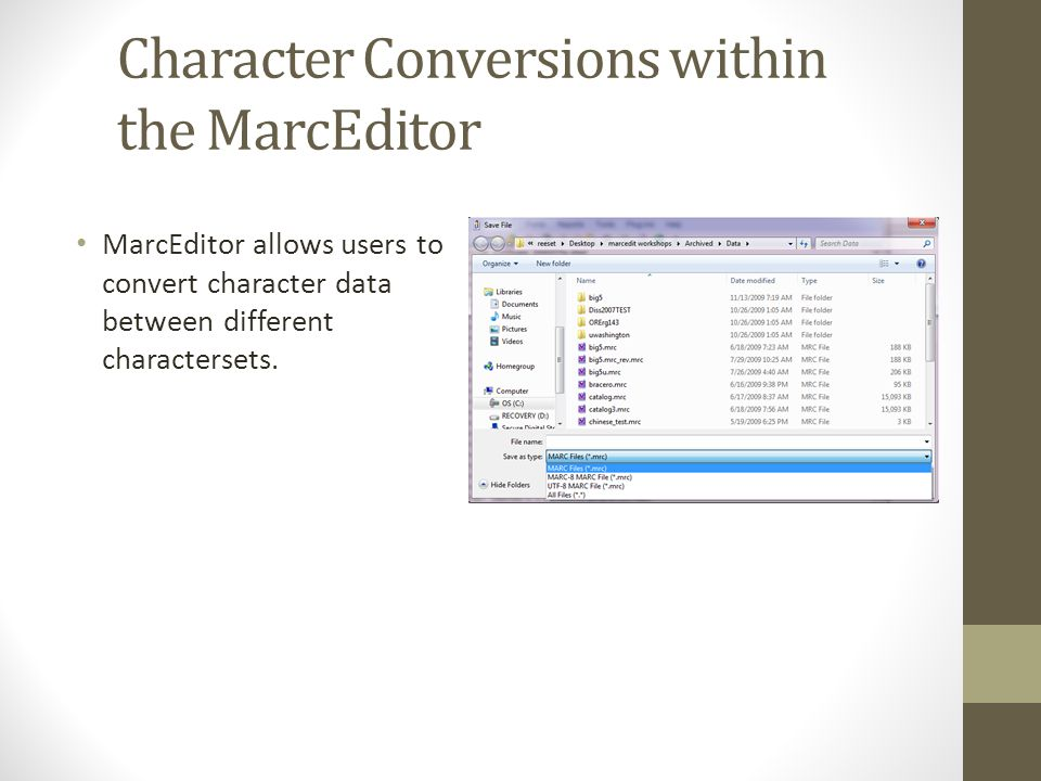 Character Conversions within the MarcEditor MarcEditor allows users to convert character data between different charactersets.