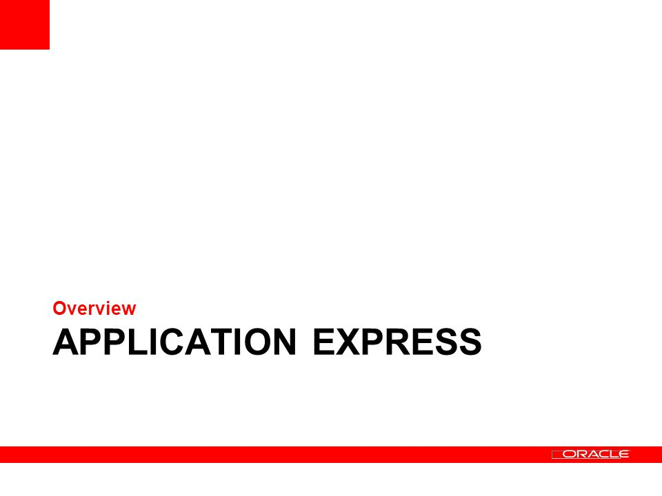 APPLICATION EXPRESS Overview