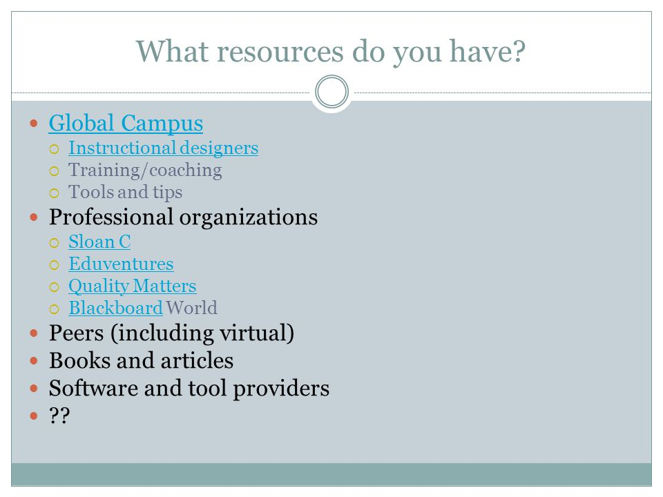 What resources do you have.