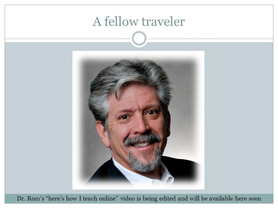 A fellow traveler Dr.