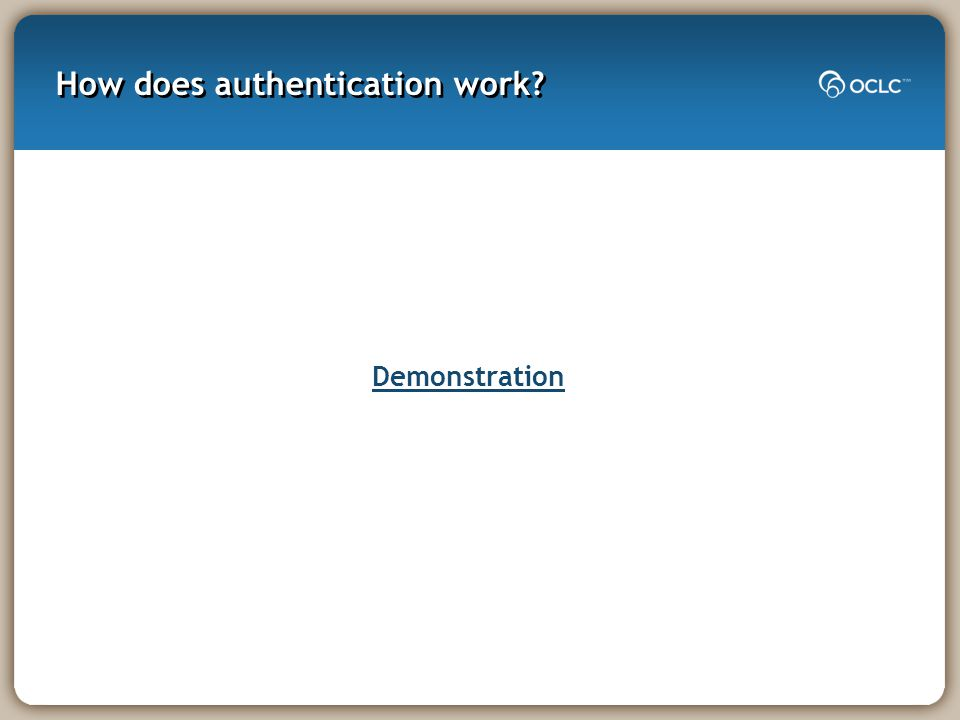 How does authentication work? Demonstration
