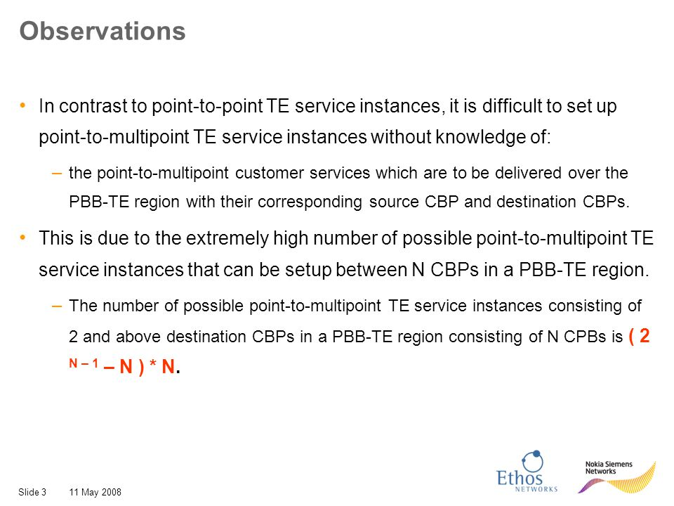 Slide 1411 May 2008 A B C D 1:1 point-to-point protection with disjoint point-to- point TE service instance for each destination CBP Note: for simplicity only some protection point-to-point TE service instances are presented, but protection point-to-point TE service instances need to be set-up from the source BCP to each destination BCP.