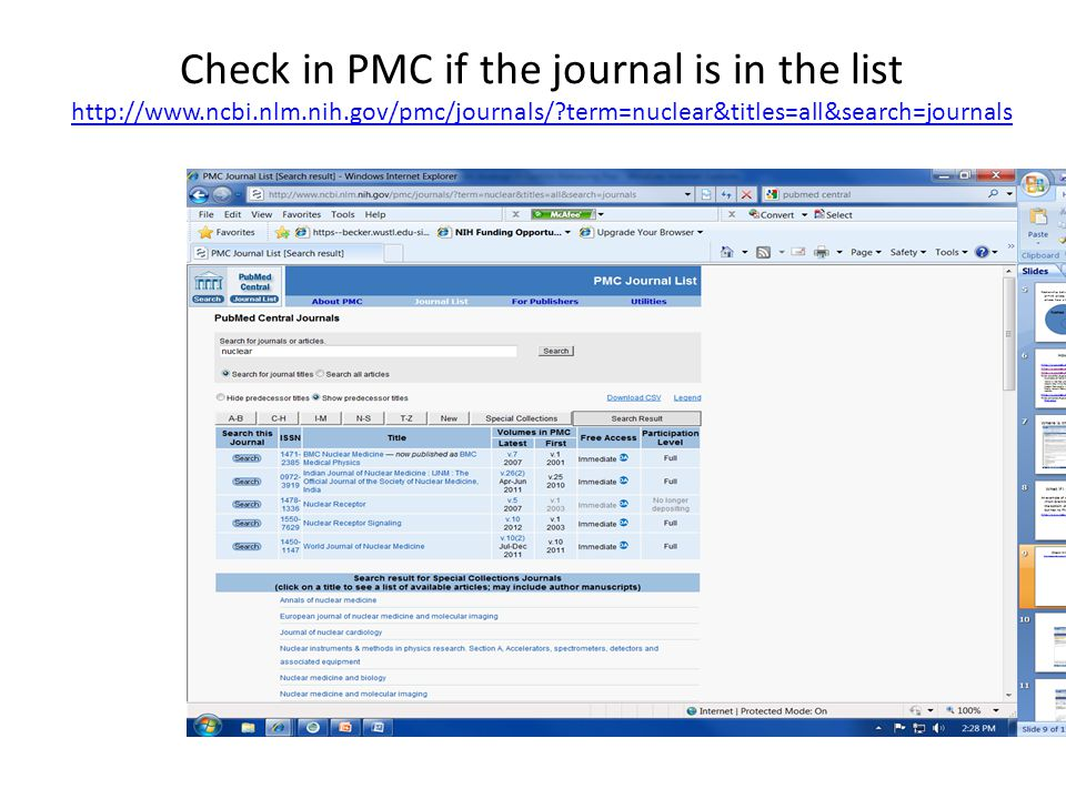 Check in PMC if the journal is in the list http://www.ncbi.nlm.nih.gov/pmc/journals/?term=nuclear&titles=all&search=journals http://www.ncbi.nlm.nih.gov/pmc/journals/?term=nuclear&titles=all&search=journals