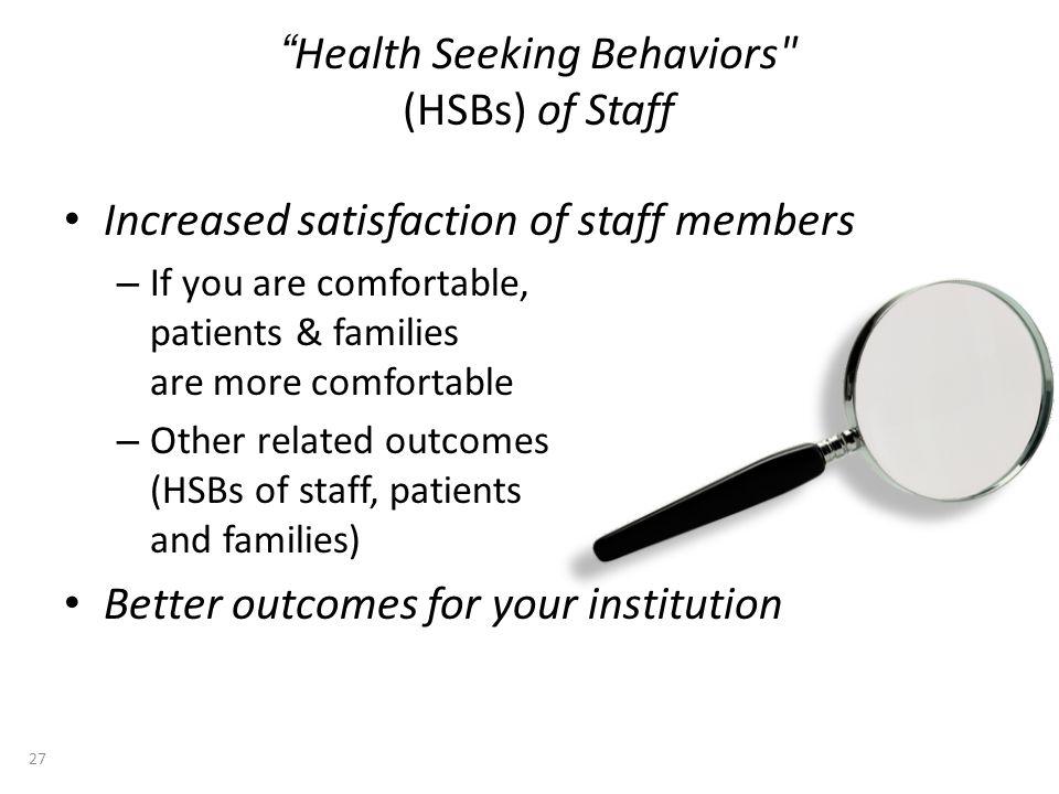 Health Seeking Behaviors
