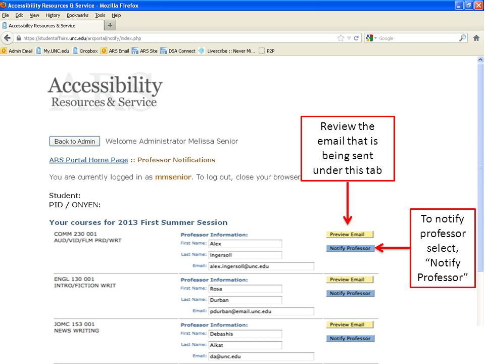 Review the email that is being sent under this tab To notify professor select, Notify Professor