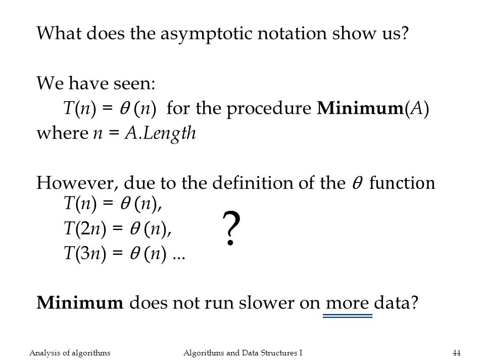 What does the asymptotic notation show us.