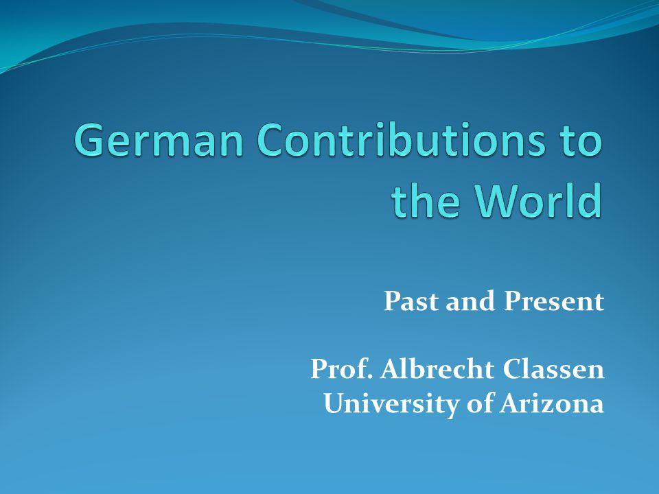Past and Present Prof. Albrecht Classen University of Arizona