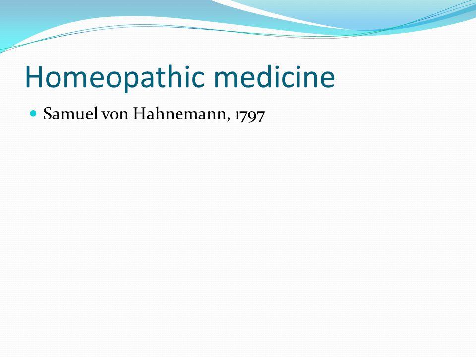 Homeopathic medicine Samuel von Hahnemann, 1797