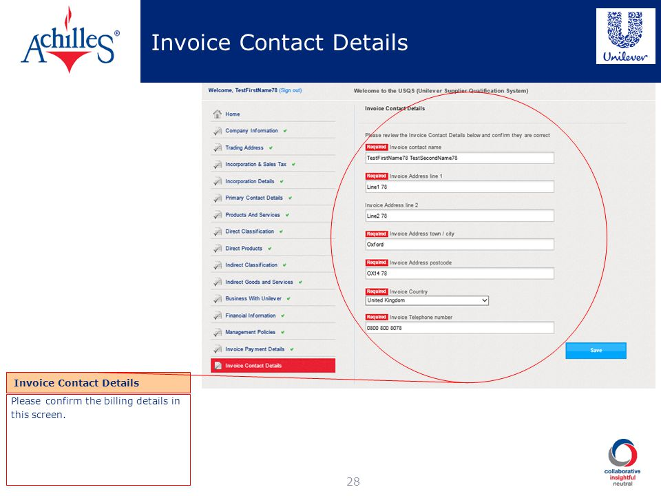 Invoice Contact Details 28 Invoice Contact Details Please confirm the billing details in this screen.