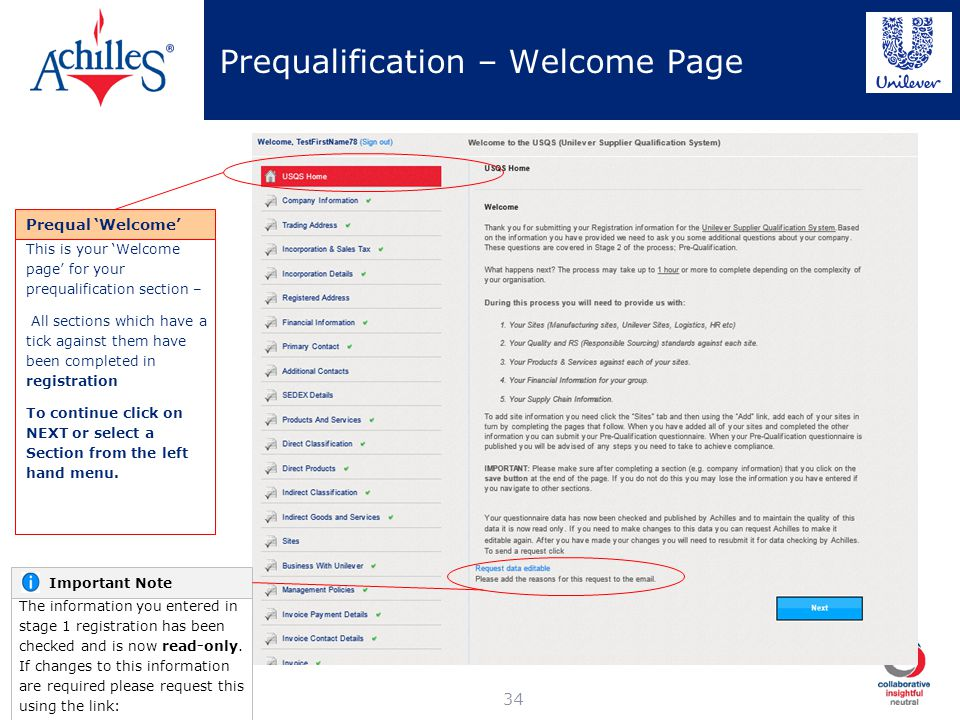 Prequalification – Welcome Page 34 This is your Welcome page for your prequalification section – All sections which have a tick against them have been