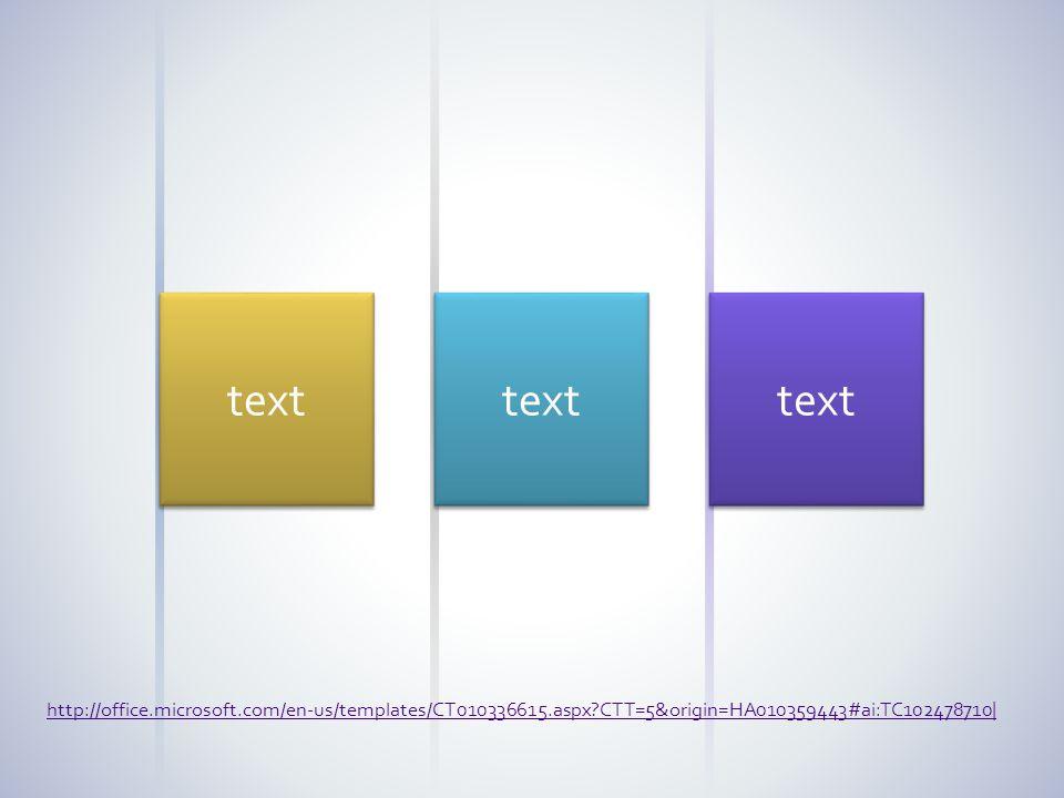 text http://office.microsoft.com/en-us/templates/CT010336615.aspx?CTT=5&origin=HA010359443#ai:TC102478710|