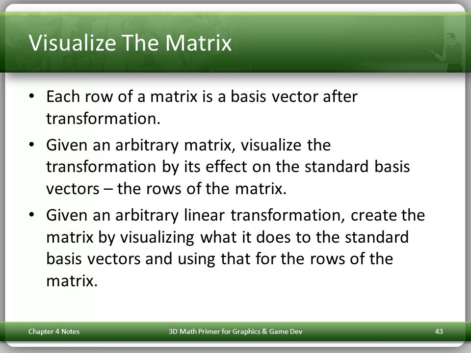 Visualize The Matrix Each row of a matrix is a basis vector after transformation. Given an arbitrary matrix, visualize the transformation by its effec