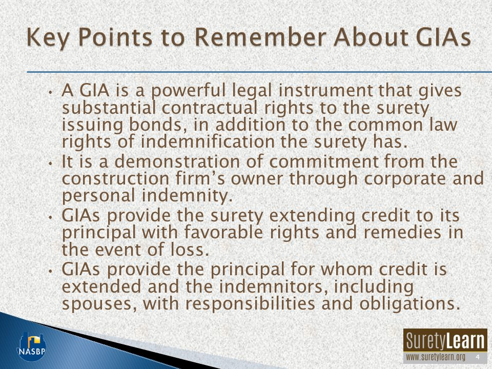 A GIA is a powerful legal instrument that gives substantial contractual rights to the surety issuing bonds, in addition to the common law rights of indemnification the surety has.