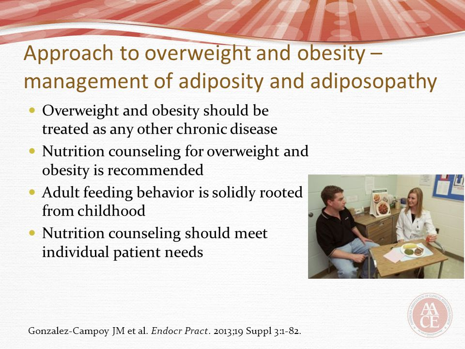 Approach to overweight and obesity – management of adiposity and adiposopathy Overweight and obesity should be treated as any other chronic disease Nu