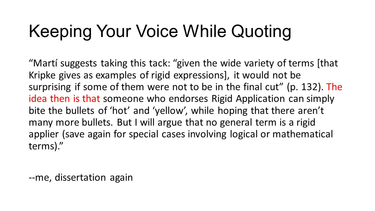 Keeping Your Voice While Quoting Martí suggests taking this tack: given the wide variety of terms [that Kripke gives as examples of rigid expressions], it would not be surprising if some of them were not to be in the final cut (p.