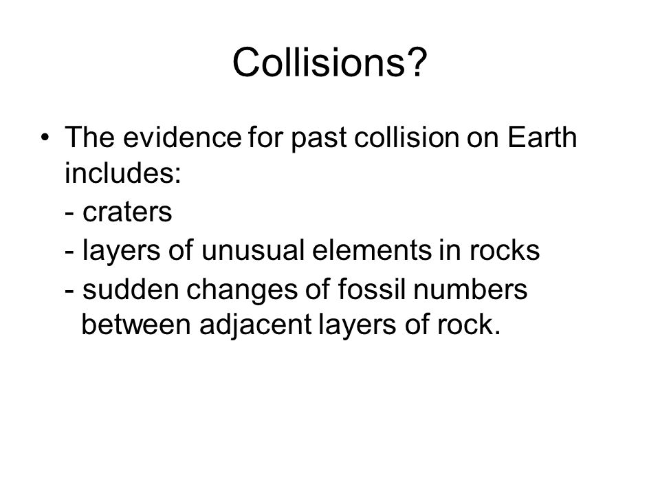 Collisions.