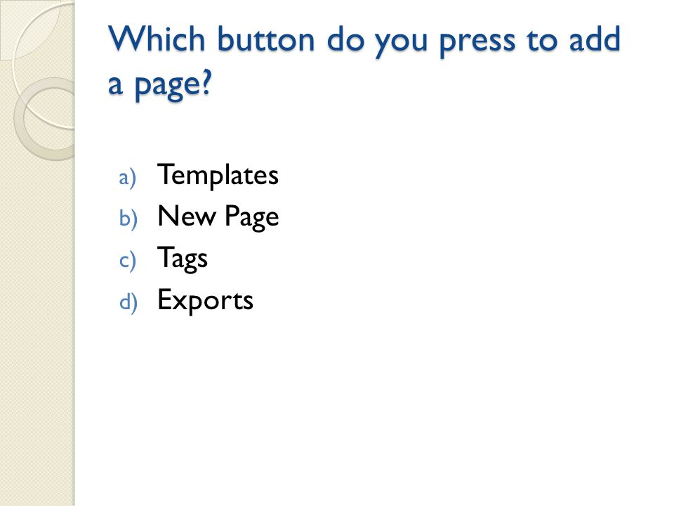 Under Edit, which button do you press to align text Answer: d) T-color pallet