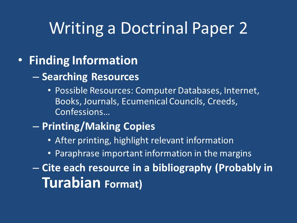 Doctrine Paper 3 Introduce the paper with a bold, broad, interesting, universal statement and move toward a narrow, identifiable statement of the argument.