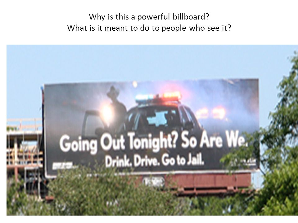 Why is this a powerful billboard? What is it meant to do to people who see it?