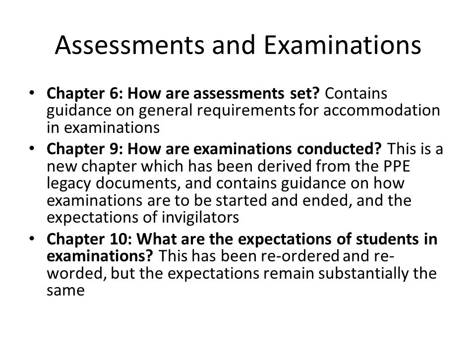 Assessments and Examinations Chapter 6: How are assessments set.