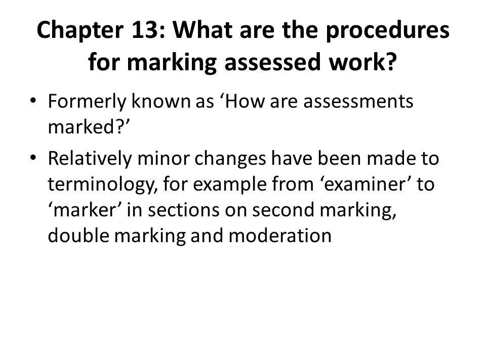Chapter 13: What are the procedures for marking assessed work.