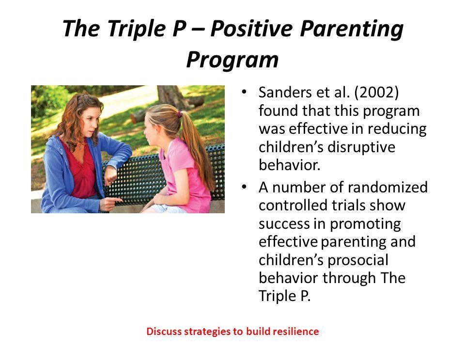The Triple P – Positive Parenting Program Sanders et al.