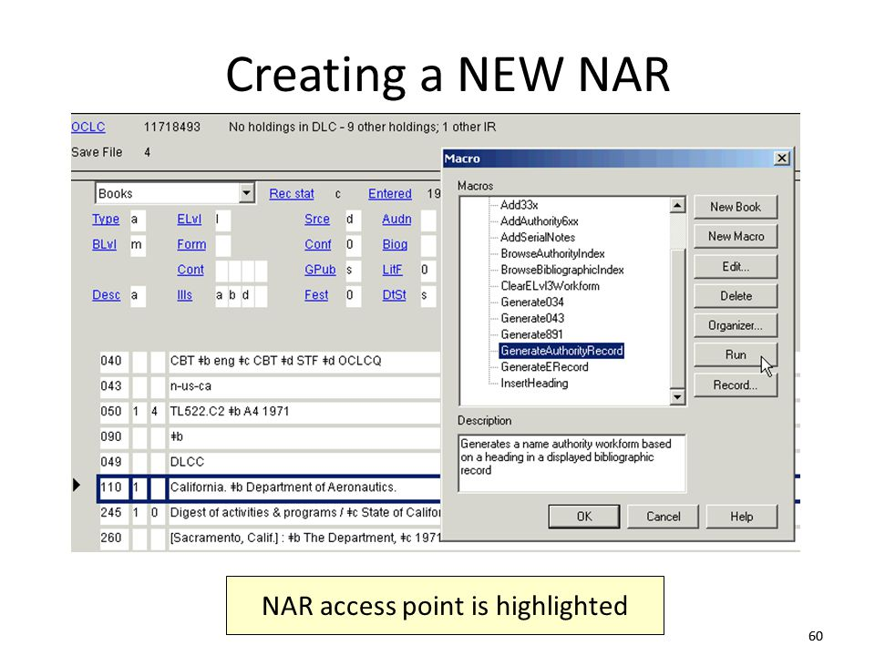 60 NAR access point is highlighted Creating a NEW NAR