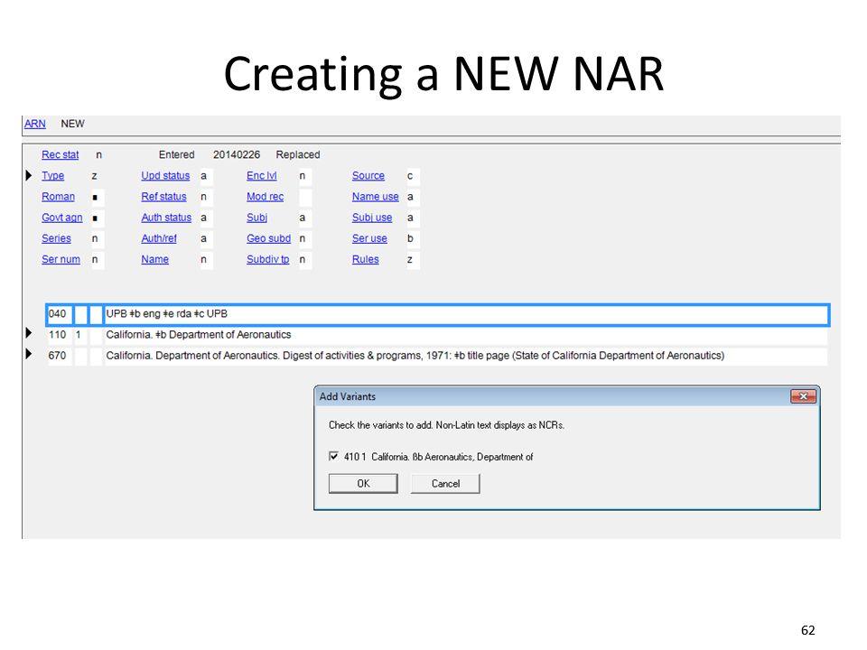 62 Creating a NEW NAR