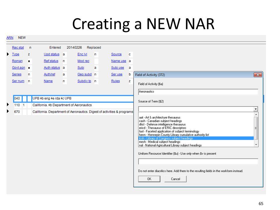 65 Creating a NEW NAR