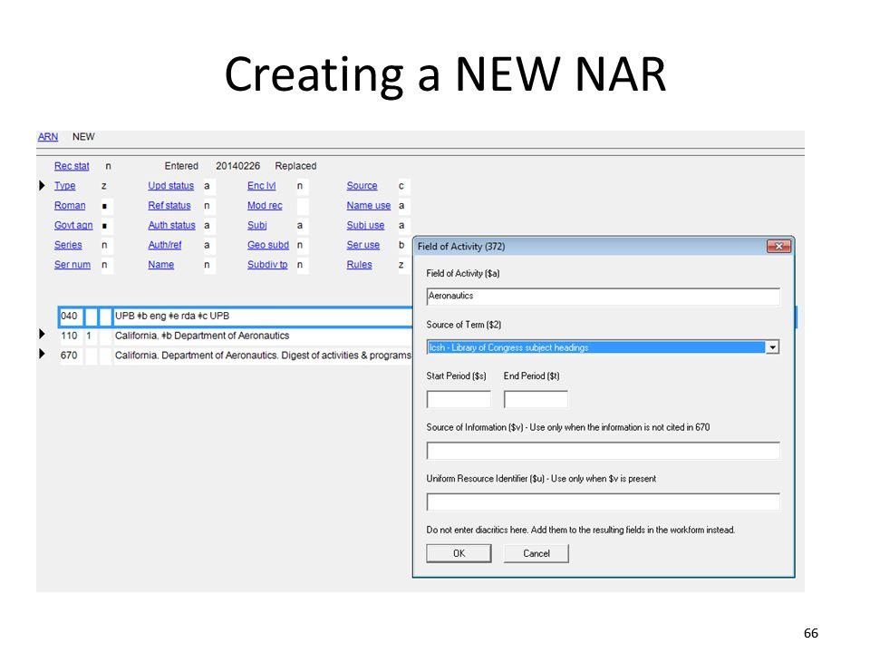 66 Creating a NEW NAR