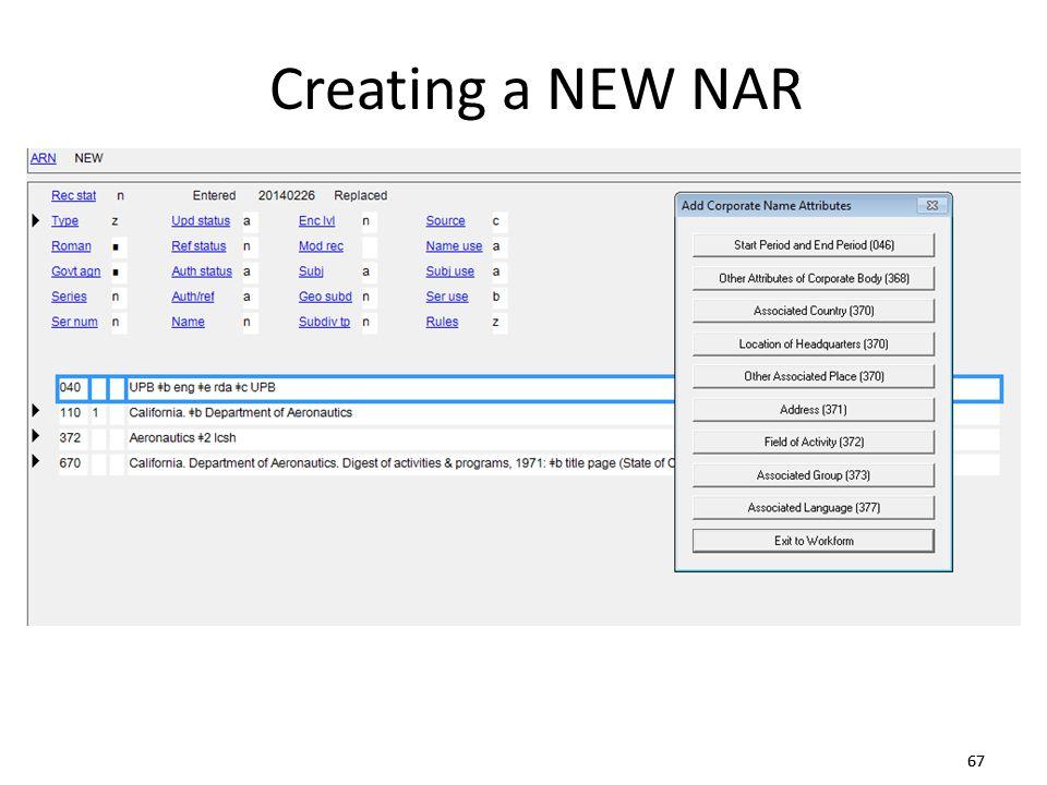 67 Creating a NEW NAR