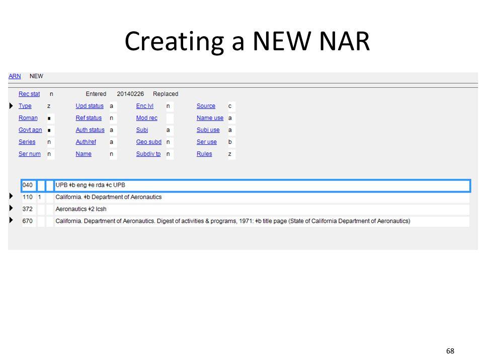 68 Creating a NEW NAR