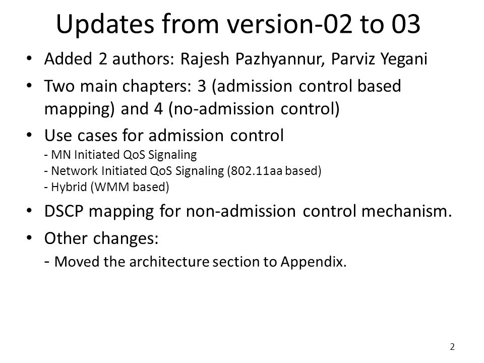 Updates from version-02 to 03 Added 2 authors: Rajesh Pazhyannur, Parviz Yegani Two main chapters: 3 (admission control based mapping) and 4 (no-admis