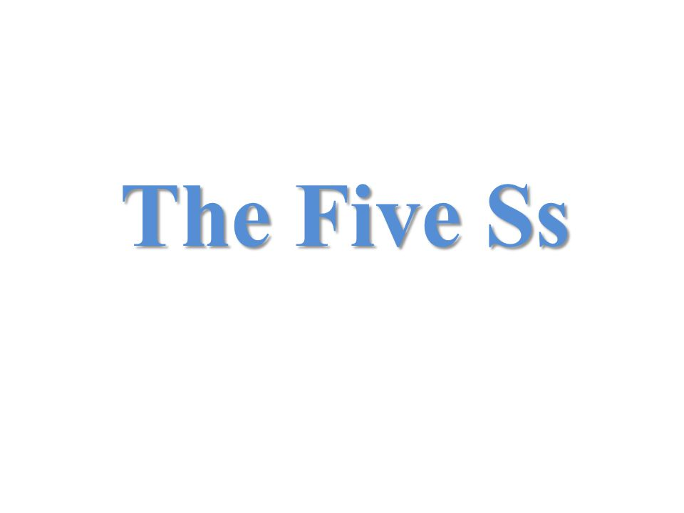 The Five Ss