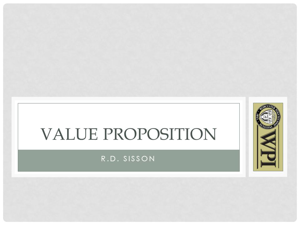 R.D. SISSON VALUE PROPOSITION