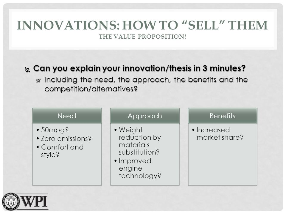 INNOVATIONS: HOW TO SELL THEM THE VALUE PROPOSITION.