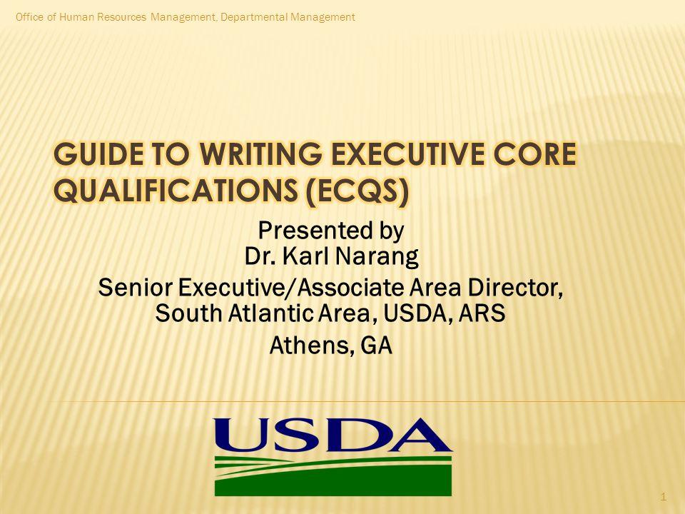 Presented by Dr. Karl Narang Senior Executive/Associate Area Director, South Atlantic Area, USDA, ARS Athens, GA Office of Human Resources Management,
