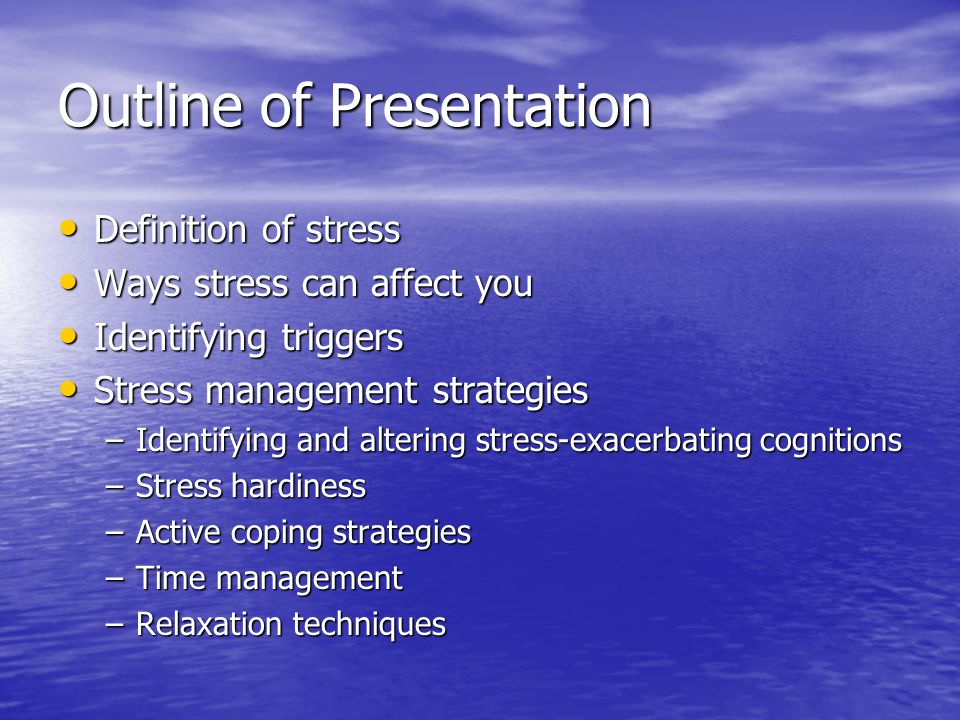 Other Helpful tips Changing perceptions and expectations Changing perceptions and expectations Break jobs/tasks into manageable parts Break jobs/tasks into manageable parts Set reasonable/realistic goals Set reasonable/realistic goals Avoid procrastination Avoid procrastination Set boundaries Set boundaries Dont compromise your values/beliefs Dont compromise your values/beliefs Schedule me time Schedule me time