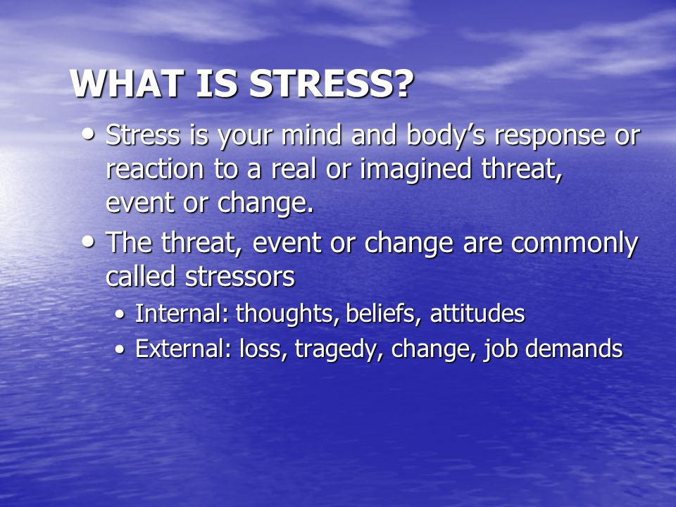Outline of Presentation Definition of stress Definition of stress Ways stress can affect you Ways stress can affect you Identifying triggers Identifying triggers Stress management strategies Stress management strategies –Identifying and altering stress-exacerbating cognitions –Stress hardiness –Active coping strategies –Time management –Relaxation techniques