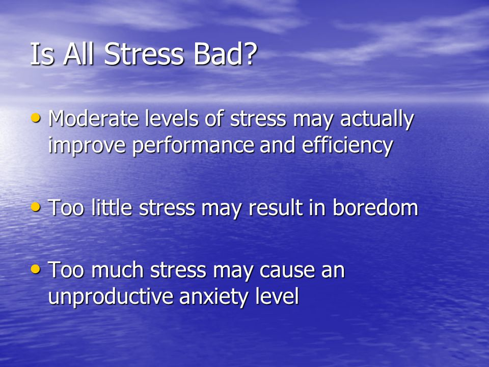 Is All Stress Bad.