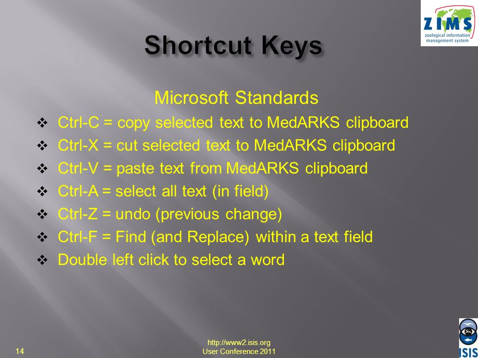 Microsoft Standards Ctrl-C = copy selected text to MedARKS clipboard Ctrl-X = cut selected text to MedARKS clipboard Ctrl-V = paste text from MedARKS