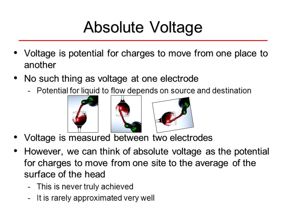 Absolute Voltage Voltage is potential for charges to move from one place to another Voltage is potential for charges to move from one place to another