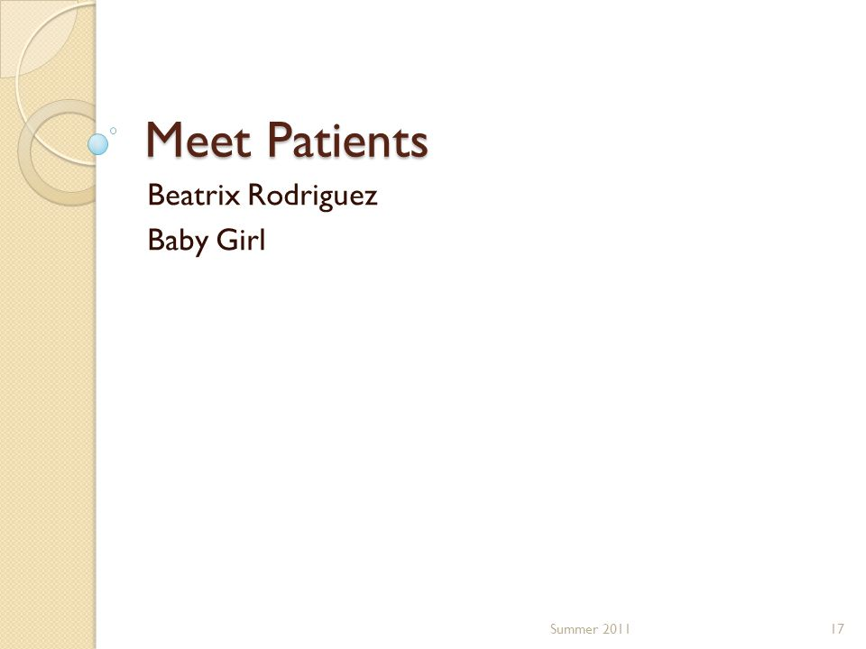 Meet Patients Beatrix Rodriguez Baby Girl 17Summer 2011