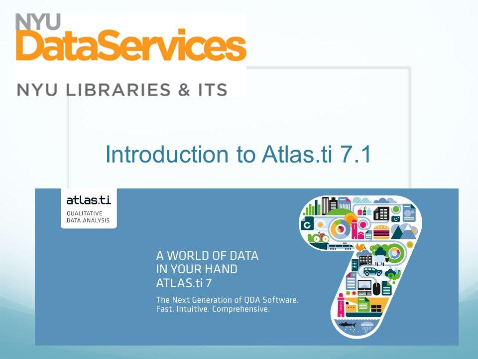 Introduction to Atlas.ti 7.1