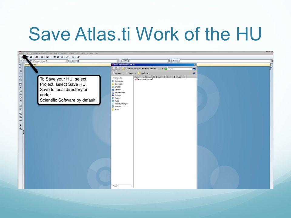 Save Atlas.ti Work of the HU