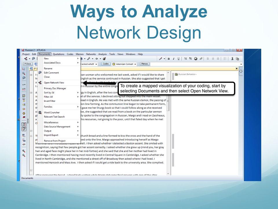 Ways to Analyze Network Design