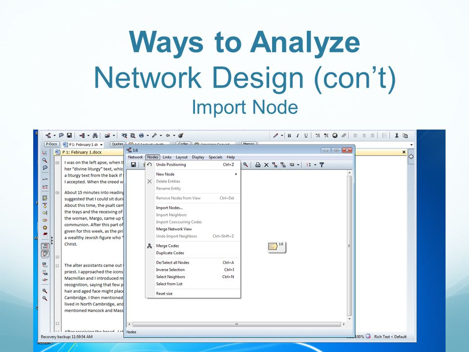 Ways to Analyze Network Design (cont) Import Node